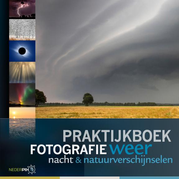 Praktijkboek Weerfotografie en nachtfotografie